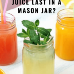 Juice in a mason jar can last 1 day when it's made in a centrifugal juicer. But when it's made in a masticating juicer it can last up to 3 days. Pin this for later because you might forget!